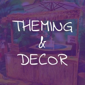 Theming & Decor